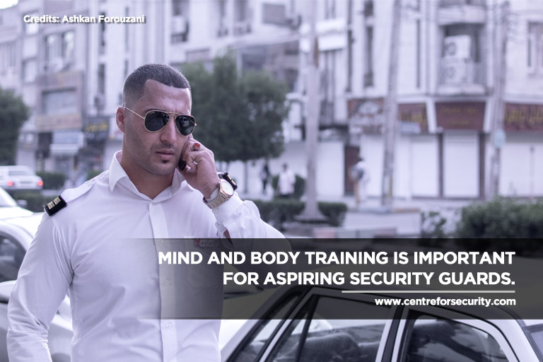 Mind and body training is important for aspiring security guards.