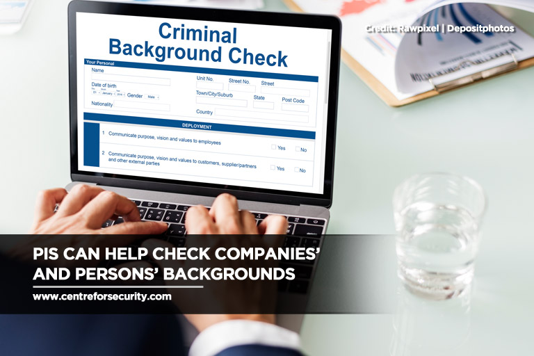 PIs can help check companies' and persons' backgrounds