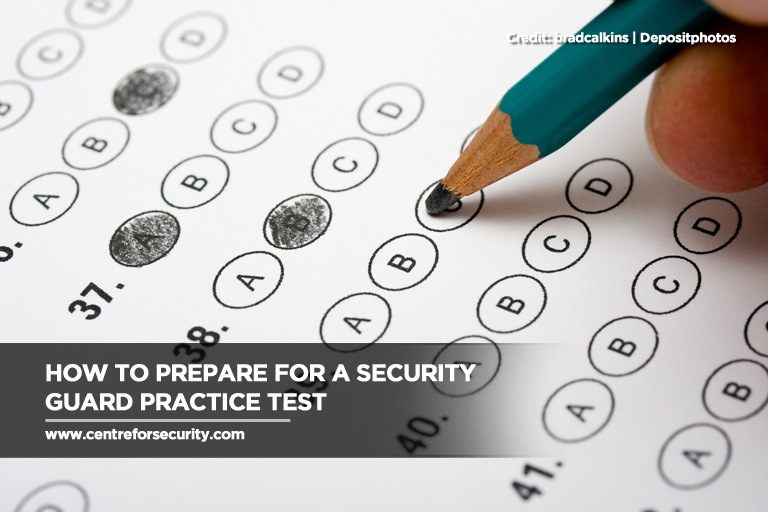 How to Prepare for a Security Guard Practice Test