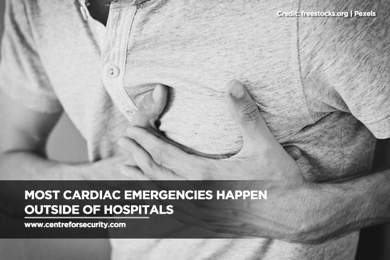 Most cardiac emergencies happen outside of hospitals
