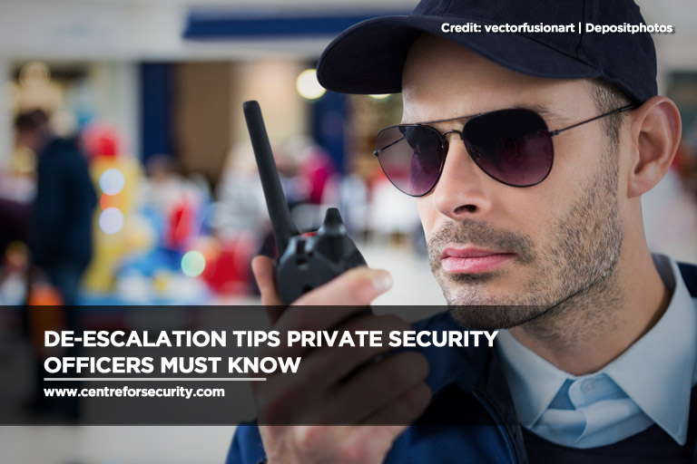 De-Escalation Tips Private Security Officers Must Know