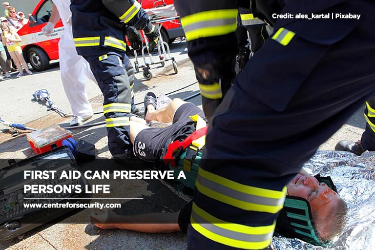 First aid can preserve a person's life