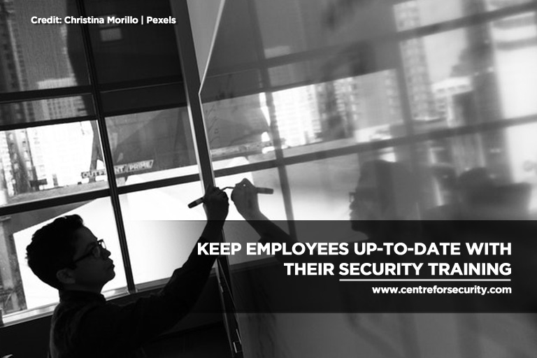 Keep employees up-to-date with their security training