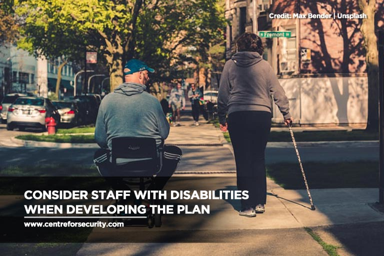 Consider staff with disabilities when developing the plan