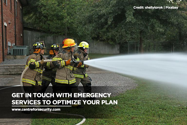 Get in touch with emergency services to optimize your plan