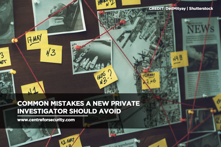 Common Mistakes a New Private Investigator Should Avoid