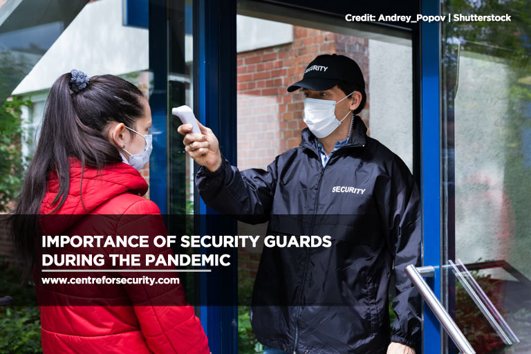 Importance of Security Guards During the Pandemic
